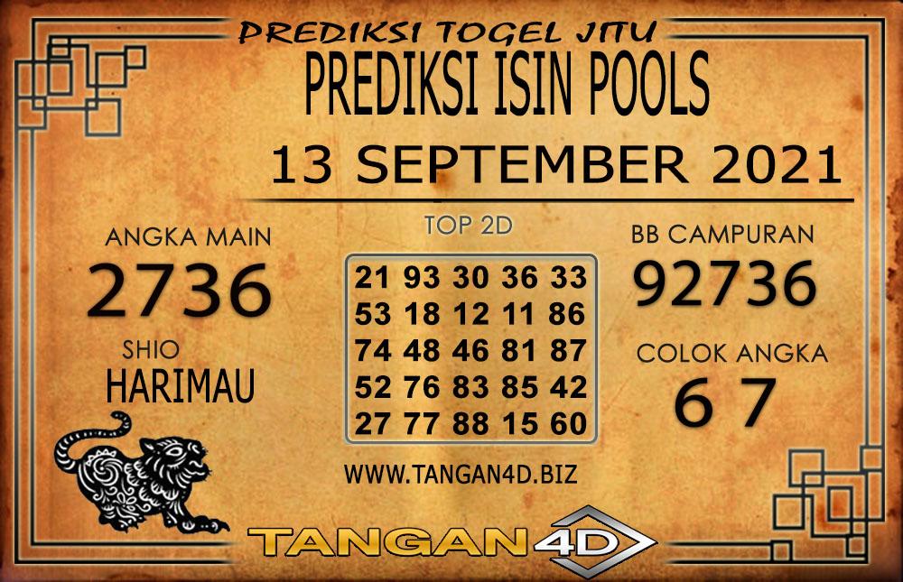 PREDIKSI TOGEL ISIN TANGAN4D 13 SEPTEMBER 2021