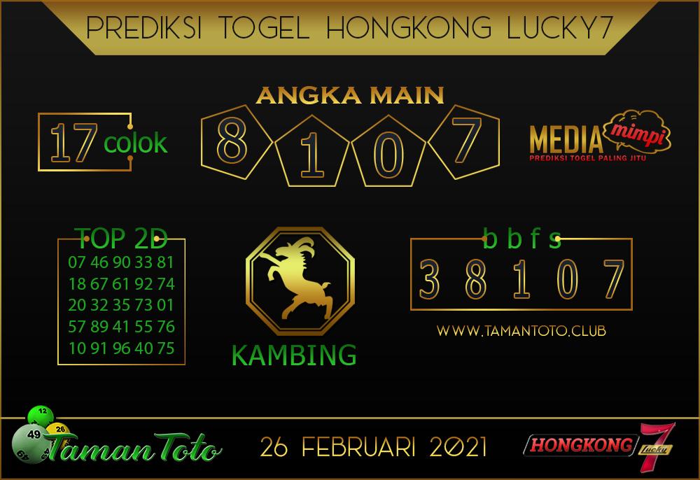 Prediksi Togel HONGKONG LUCKY 7 TAMAN TOTO 26 FEBRUARI 2021