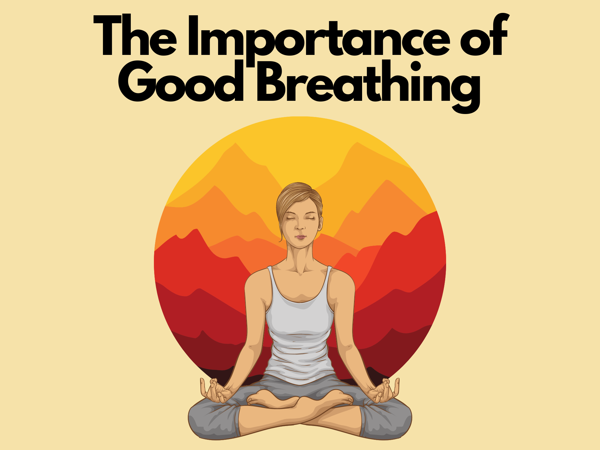 The-Importance-of-Good-Breathing