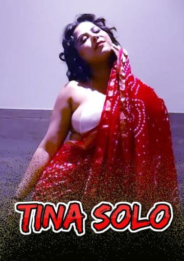 18+ Tina Solo (2021) Hindi Originals Hot Video 720p HDRip 150MB Download