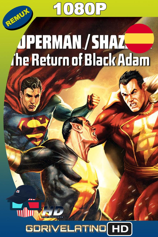 Superman/¡Shazam!: El regreso de Black Adam (2010) BDRemux 1080p Castellano-Inglés MKV