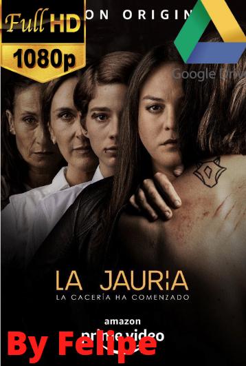 La jauría (Serie de TV) (2020) [1080p] [Latino] [Google Drive](Enlace propio)
