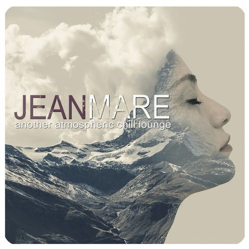 Jean Mare - Another Atmospheric Chill Lounge (2021)