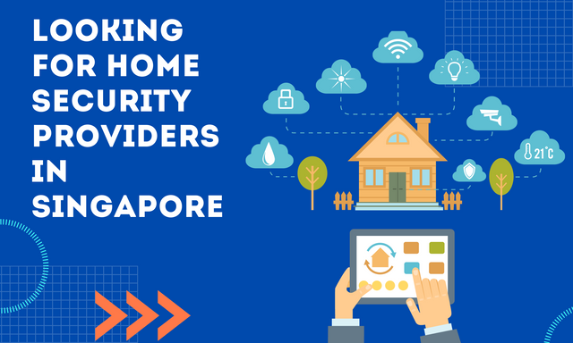 Looking-for-Home-Security-Providers-in-Singapore