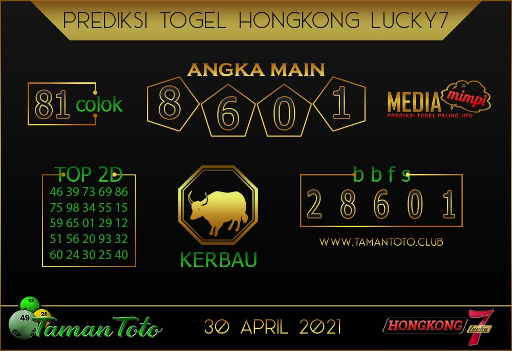 Prediksi Togel HONGKONG LUCKY 7 TAMAN TOTO 30 APRIL 2021