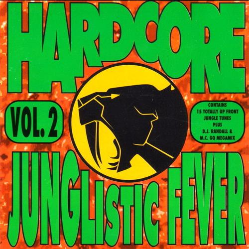 VA - Hardcore Junglistic Fever Vol. 2 1994