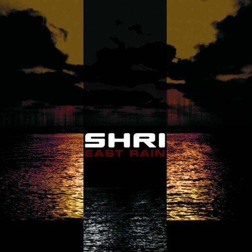 Shri - East Rain 2005
