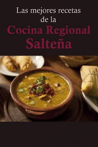 descargar Las mejores recetas de la Cocina Regional Salteña [Multiformato] [userupload] gratis