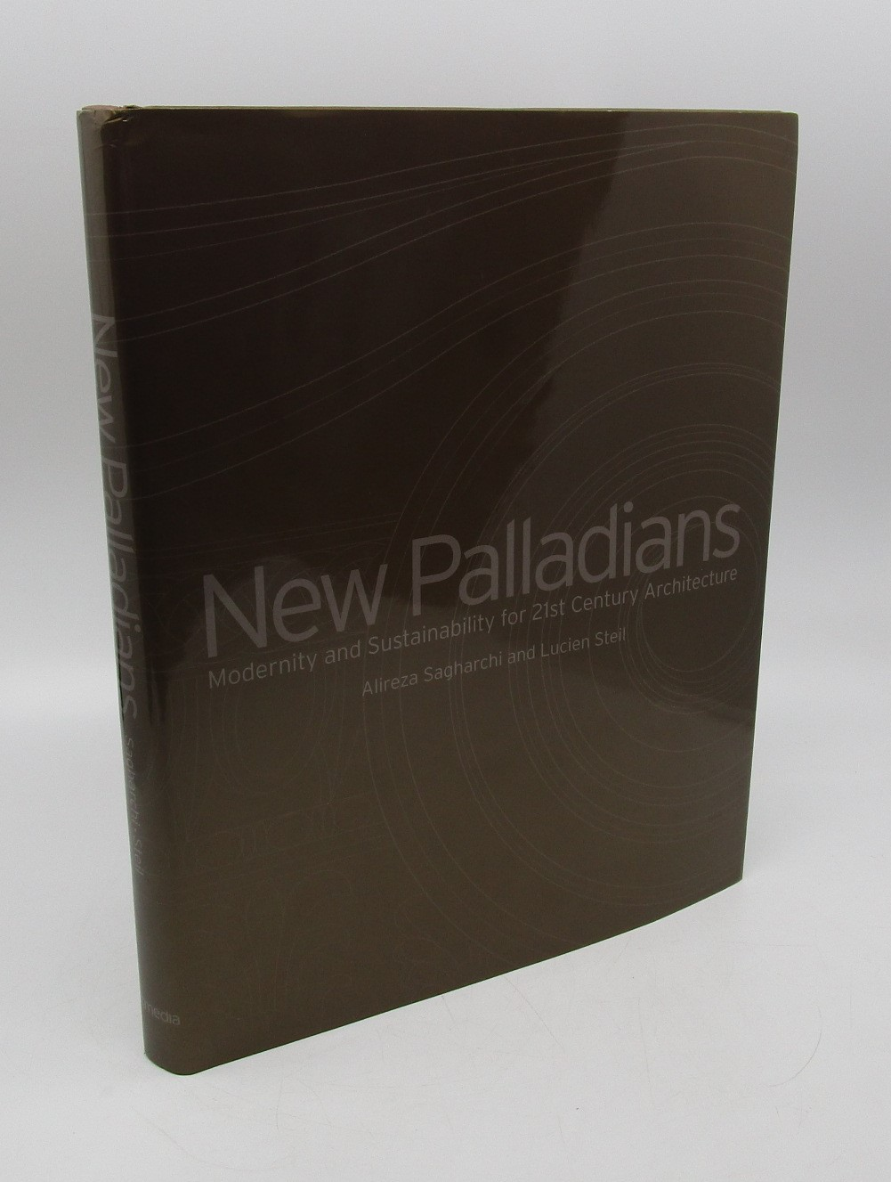 Image for New Palladians: Modernity and Sustainability for 21st Century Architecture