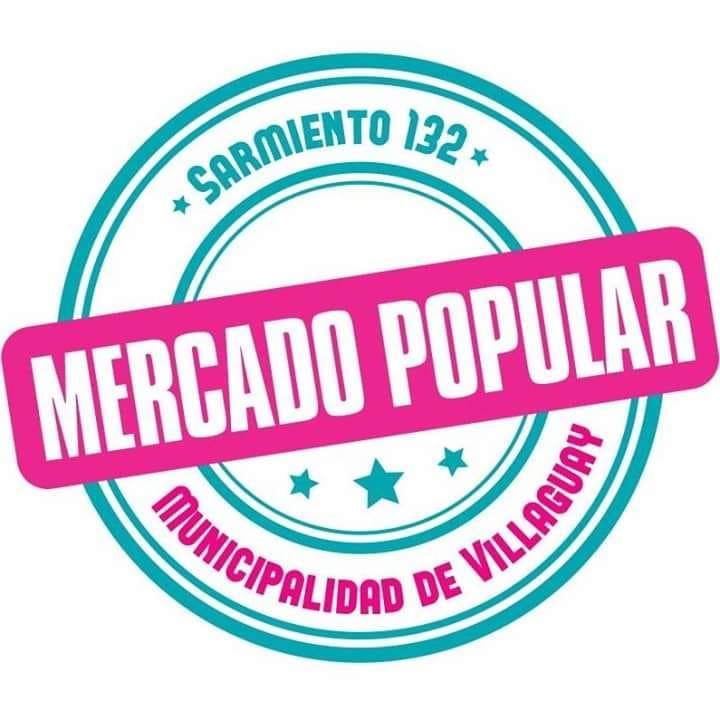MERCADO POPULAR VILLAGUAY FERIA DE PRODUCCION LOCAL: ATIENDE ÈSTE VIERNES 7 DE 08.00 A 12.00HS