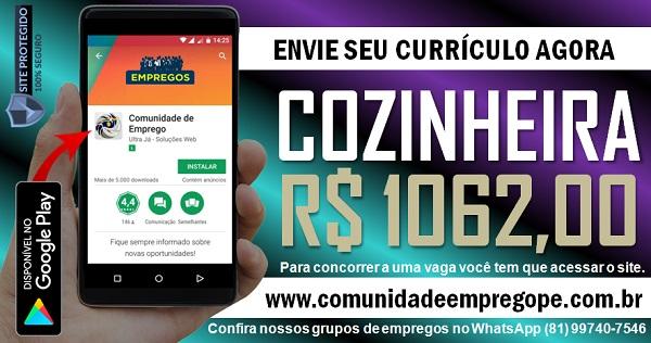 COZINHEIRA COM SALÁRIO DE R$ 1062,00 PARA EMPRESA DE CONSTRUÇÃO CIVIL