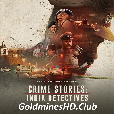 Crime Stories: India Detectives S1 2021
