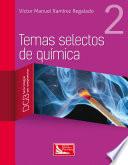 Temas selectos de química 2, 1ra Ed - Victor Manuel Ramirez Regalado [pdf] VS Temas-selectos-de-qu-mica-2-1ra-Ed-Victor-Manuel-Ramirez-Regalado