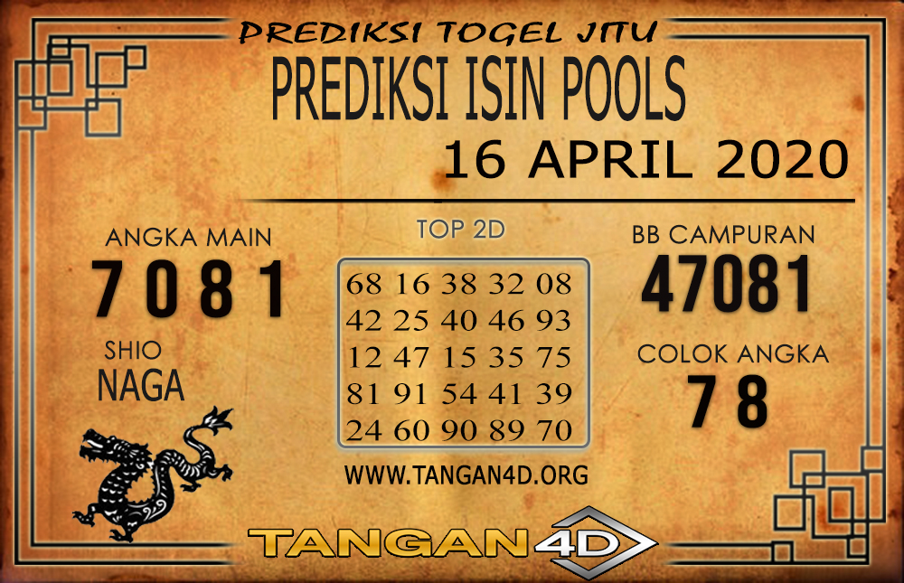 PREDIKSI TOGEL ISIN TANGAN4D 16 APRIL 2020