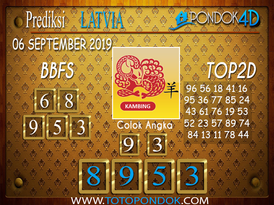 Prediksi Togel LATVIA POOLS PONDOK4D 06 SEPTEMBER 2019
