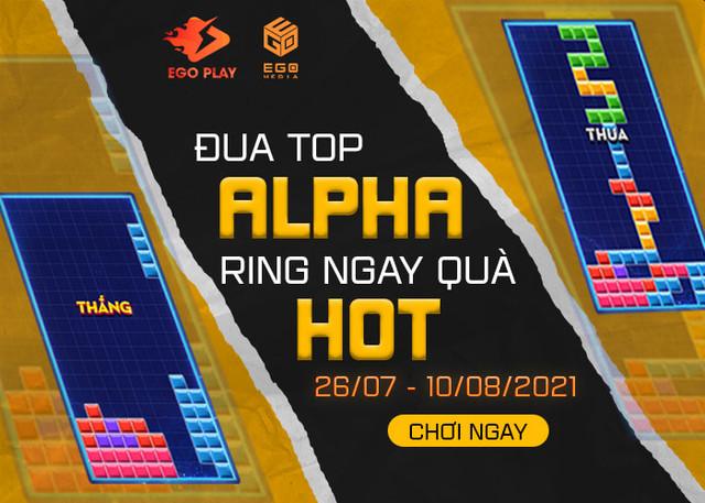 Đua Top Alpha rinh ngay quà Hot cùng Xếp Hình Đại Chiến
