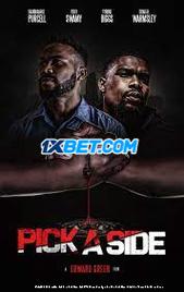 Pick A Side (2021) Telugu Dubbed Movie Watch Online