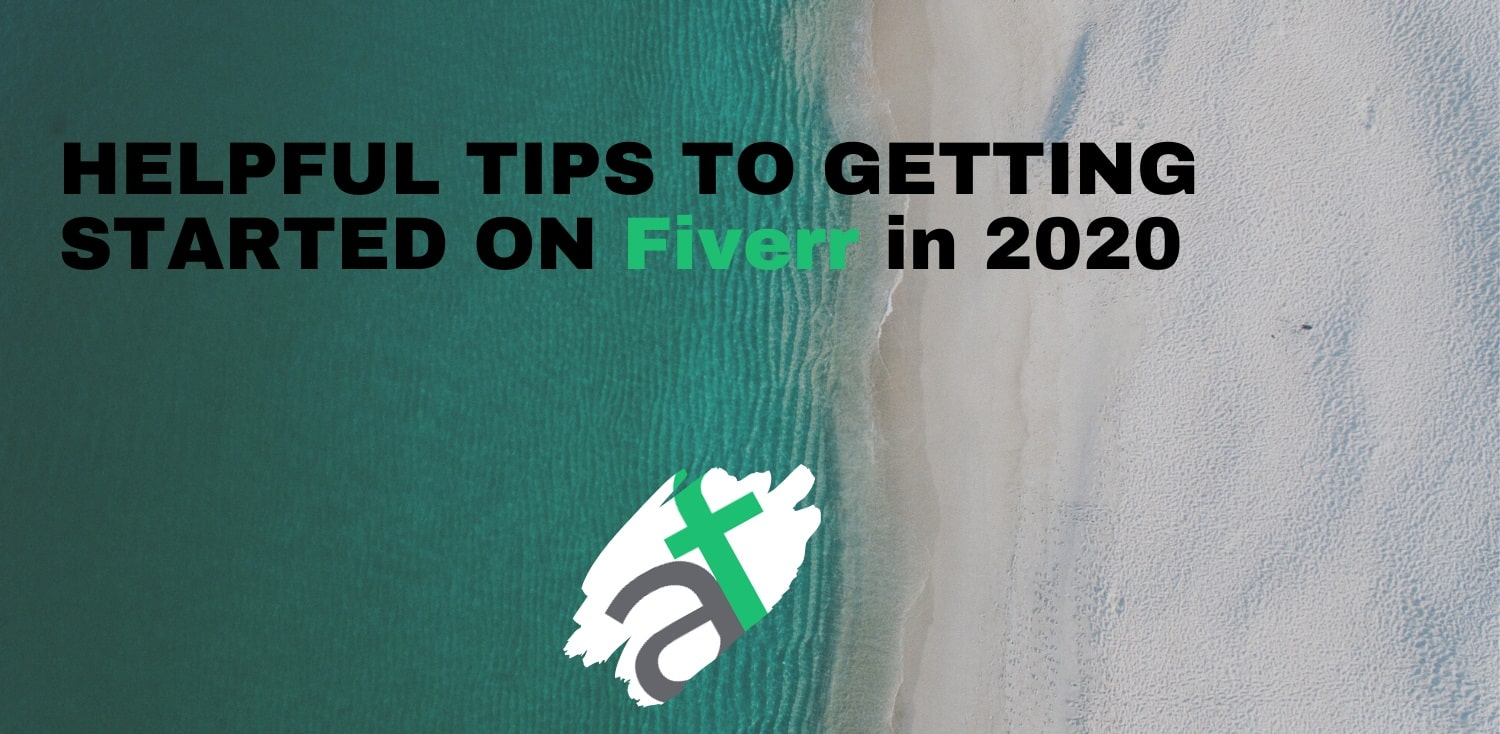Helpful Tips in getting started on Fiverr in 2020