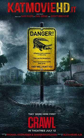 Crawl (2019) Full Movie 480p 720p HD CamRip (In English) | [Horror Thriller Film]