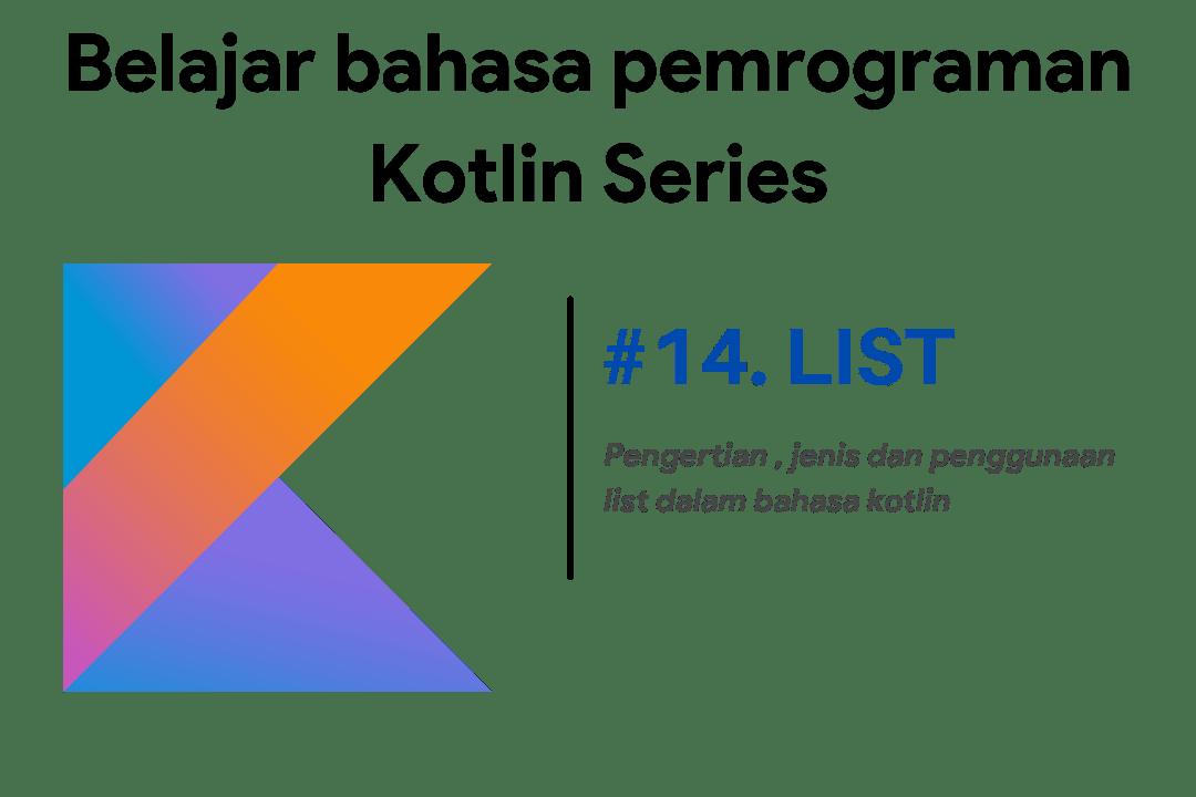 Belajar penggunaan list kotlin