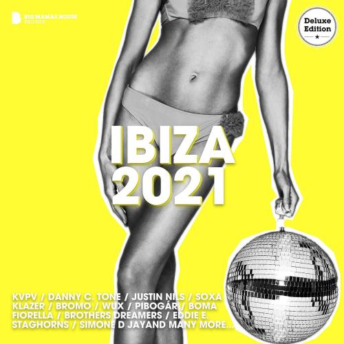Ibiza 2021 (Deluxe Version) (2021)