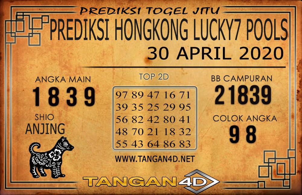 PREDIKSI TOGEL HONGKONG LUCKY 7 TANGAN4D 30 APRIL 2020