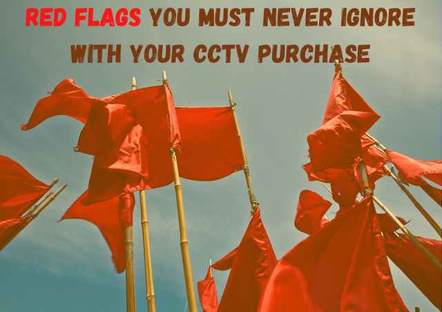 Red-Flags-You-Must-Never-Ignore-with-Your-CCTV-Purchase