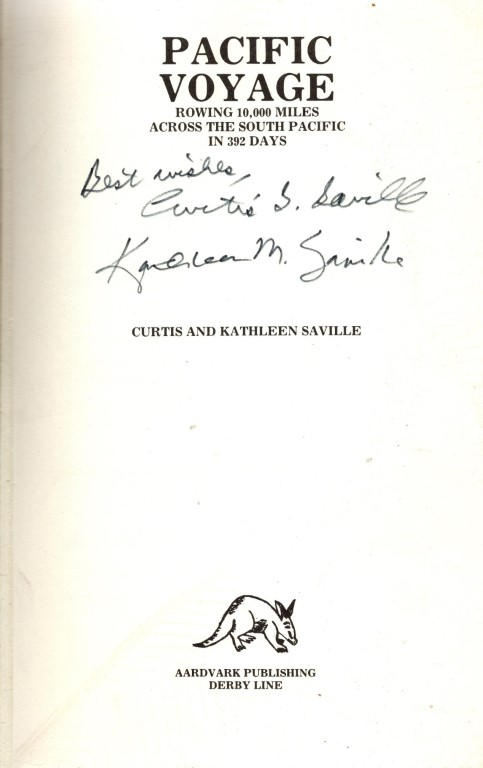 Pacific Voyage Rowing: 10,000 Miles Across the South Pacific, Saville, Kathleen; Saville, Curtis