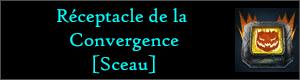 [CONVERGENCE] Ouverture de sacs - Page 3 Receptacle-de-la-Convergence