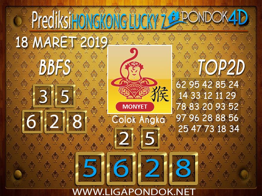 Prediksi Togel HONGKONG LUCKY 7 PONDOK4D 18 MARET 2019