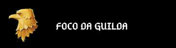 FOCO-DA-GUILDA.png