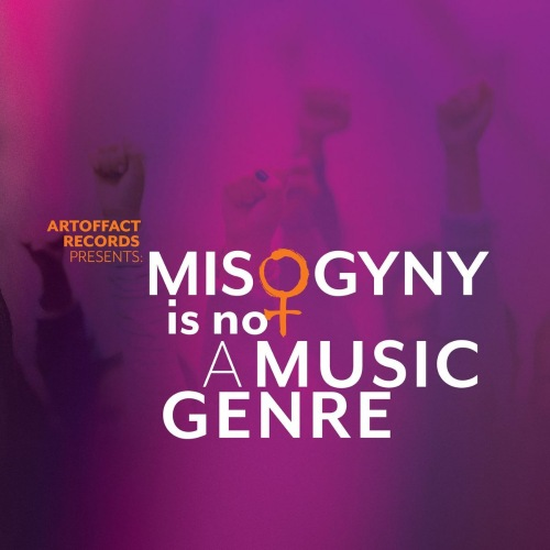 VA - Artoffact Records Presents Misogyny is Not a Music Genre (2021)