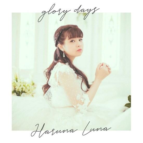 [Single] Luna Haruna – glory days