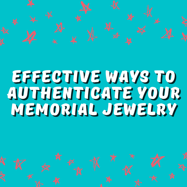 Effective-Ways-to-Authenticate-Your-Memorial-Jewelry