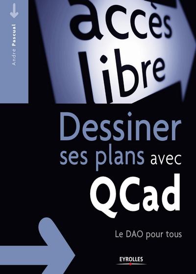 Dessiner ses plans avec QCad Le DAO pour tous