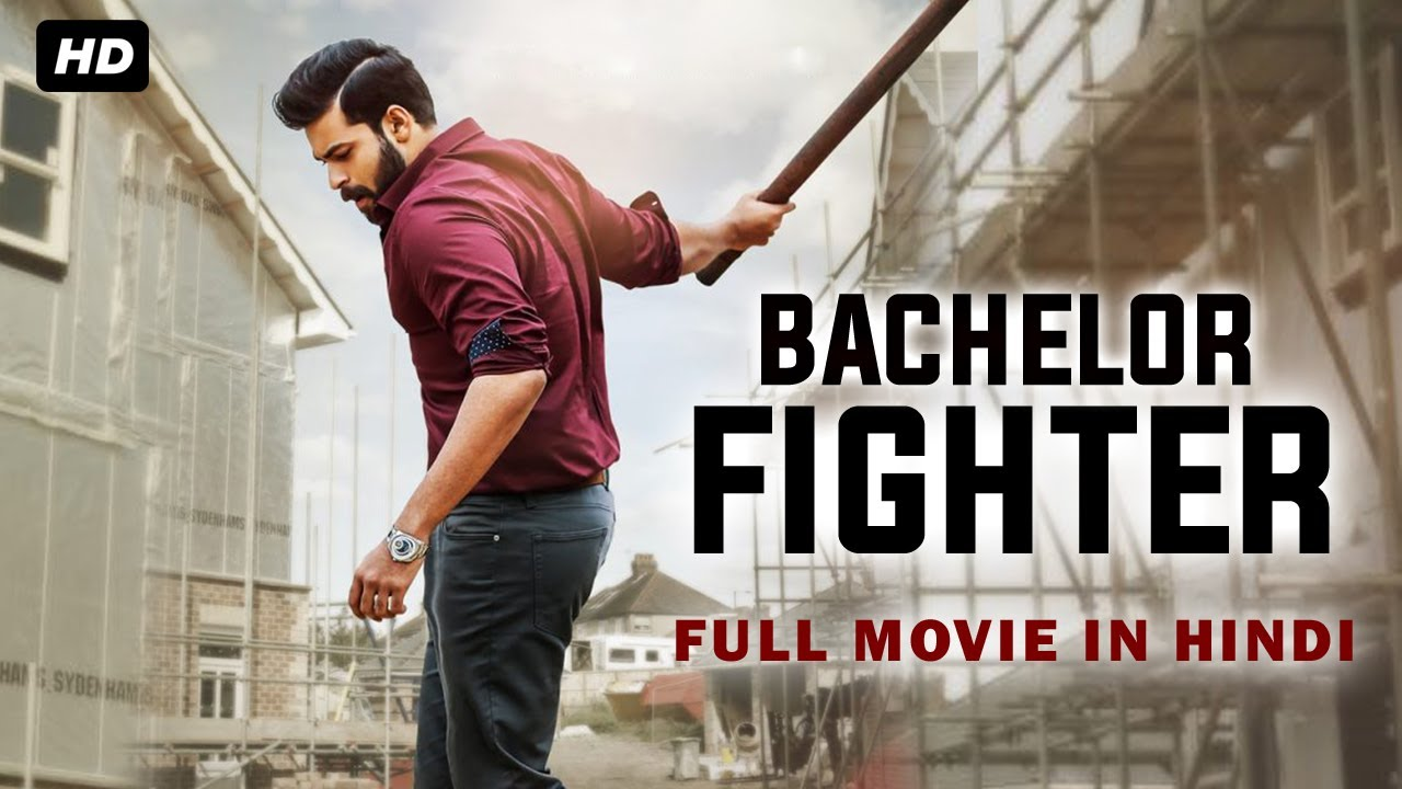 Bachelor Fighter 2021 Hindi Dubbed Full Action Movie 720p HDRip 700MB Download