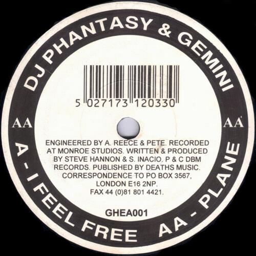 DJ Phantasy & Gemini - I Feel Free / Plane