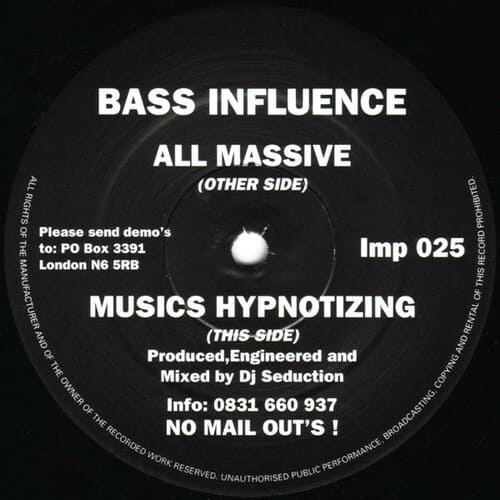 Bass Influence - All Massive / Musics Hypnotizing
