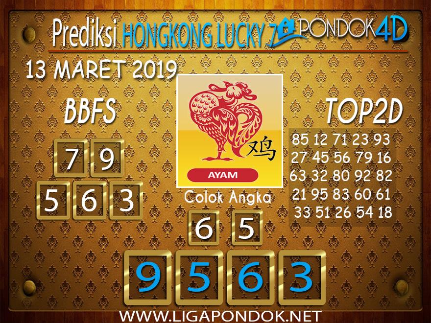 Prediksi Togel HONGKONG LUCKY 7 PONDOK4D 13 MARET 2019