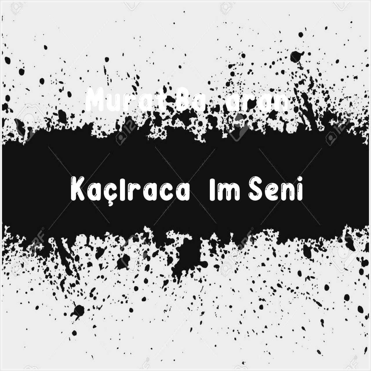 دانلود آهنگ جدید Murat Başaran به نام Kaçıracağım Seni