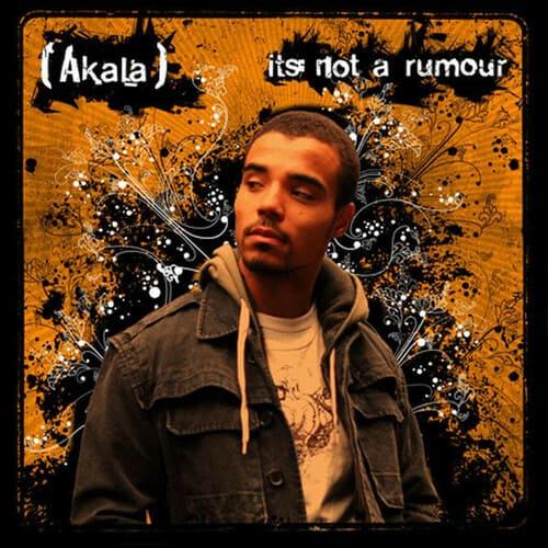 Akala - It's Not A Rumour