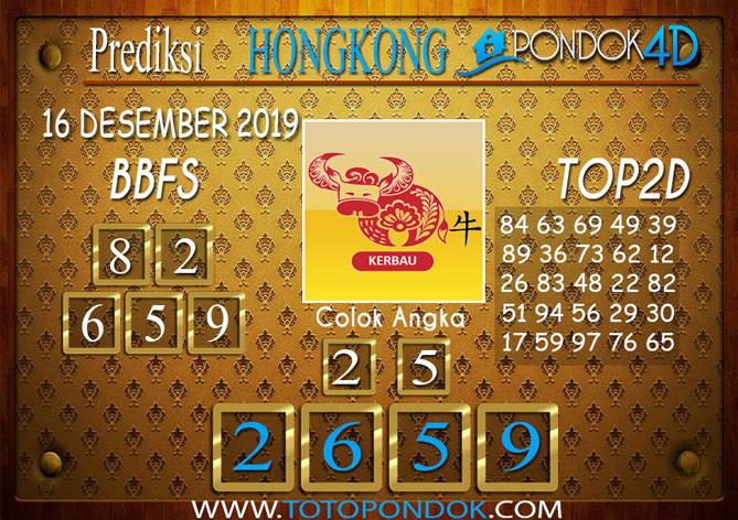 Prediksi Togel HONGKONG PONDOK4D 16 DESEMBER 2019