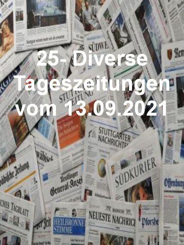 25- Diverse Tageszeitungen vom 13  September 2021
