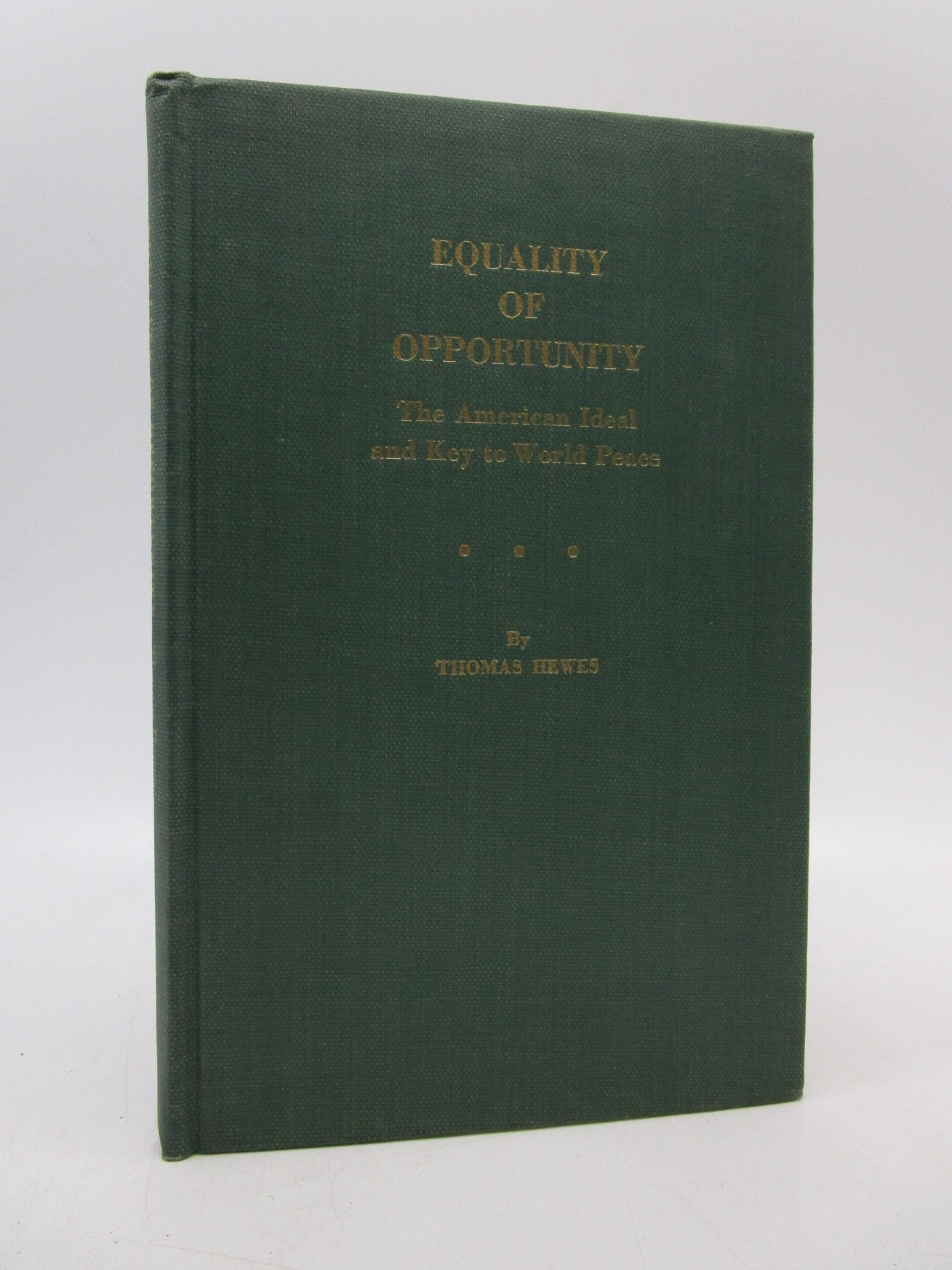 Image for Equality of Opportunity: The American Ideal and Key to World Peace