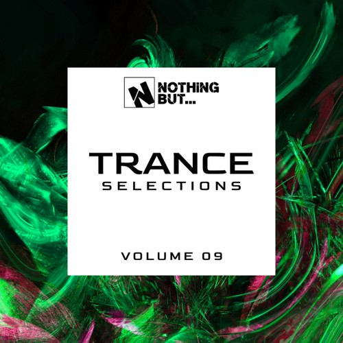 VA - Nothing But... Trance Selections Vol 09 (2021)
