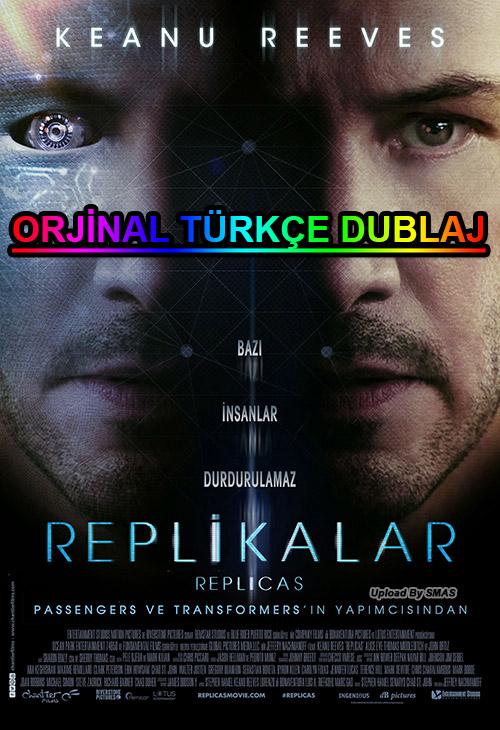 Replikalar | Replicas | 2019 | BDRip | XviD | Türkçe Dublaj | m720p - m1080p | BluRay | Dual | TR-EN | Tek Link