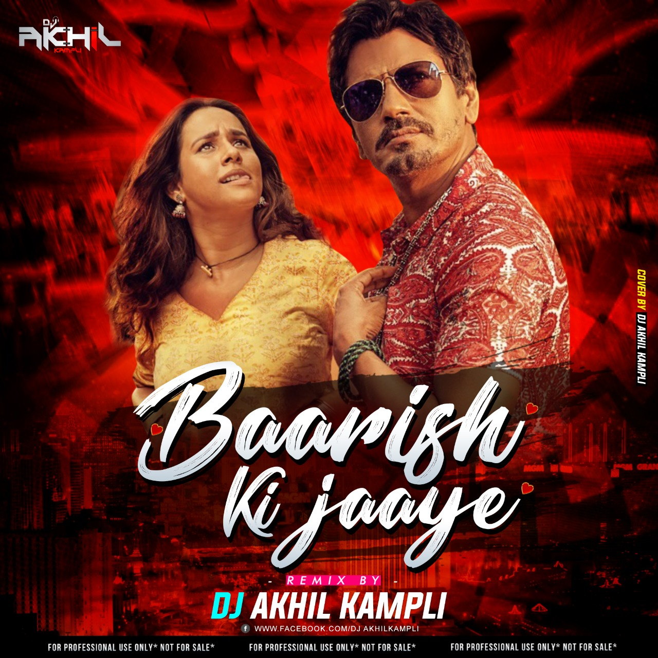 Baarish Ki Jaaye Love Drop Mix Dj Akhil Kampli
