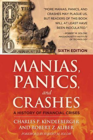 """Книги про финансы: """"Мировые финансовые кризисы. Мании, паники и крахи"""", Чарльз Киндлбергер"""