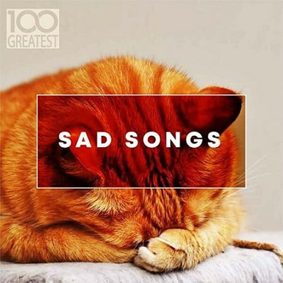 100 Greatest Sad Songs (2019) MP3 320kbps - » Compilation