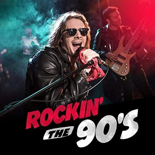 VA - Rockin' the 90's (2020) [MP3|320 Kbps]